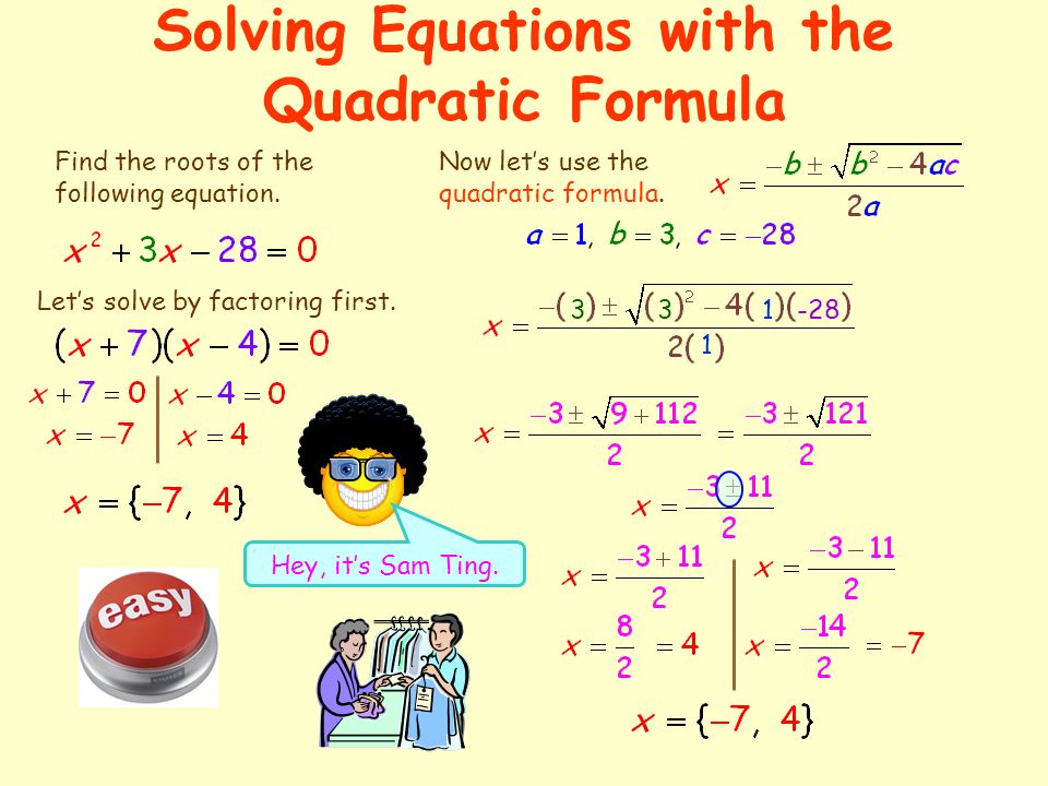 how to find roots with quadratic formula