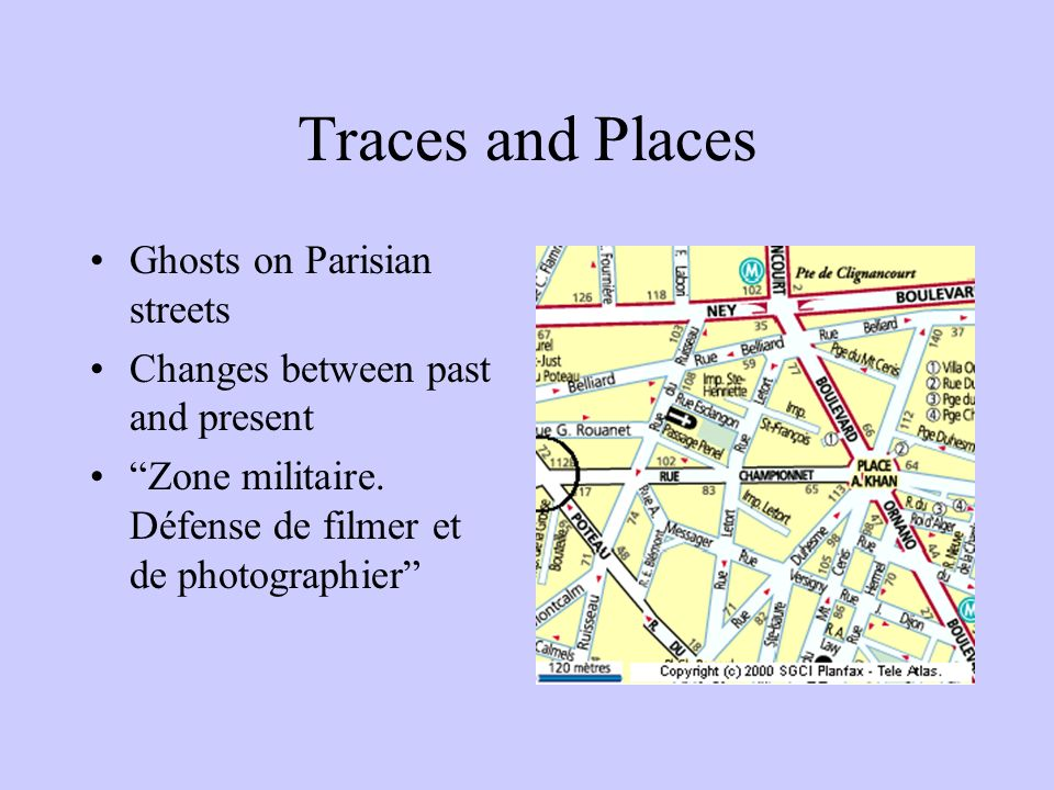 Traces and Places Ghosts on Parisian streets