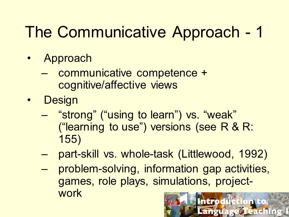 The Communicative Approach - 1