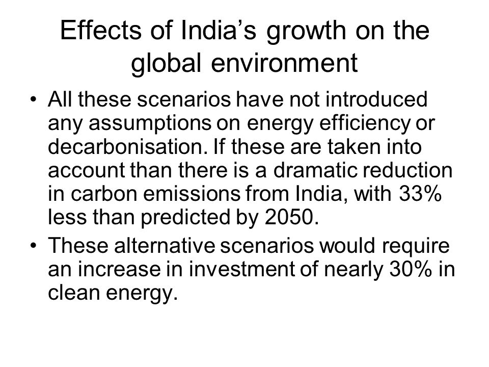 Effects of India's growth on the global environment