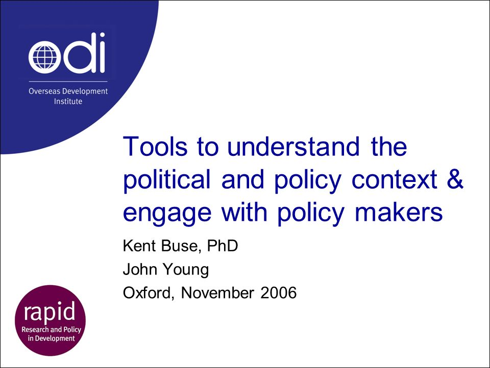 Kent Buse, PhD John Young Oxford, November 2006