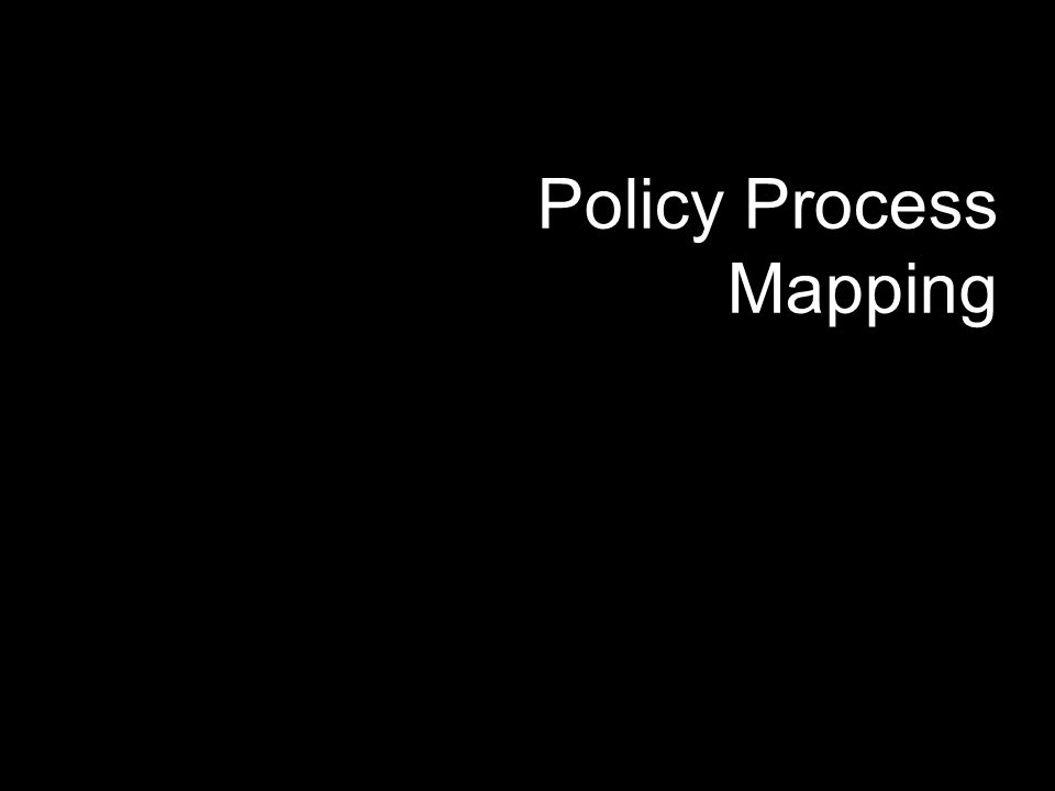 Policy Process Mapping