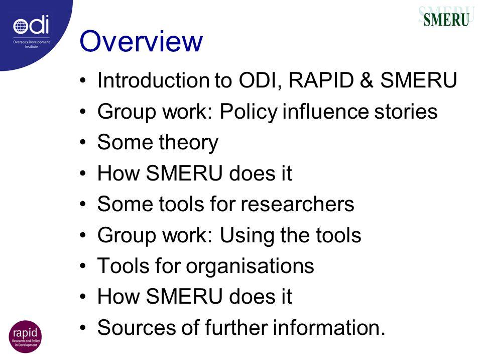 Overview Introduction to ODI, RAPID & SMERU
