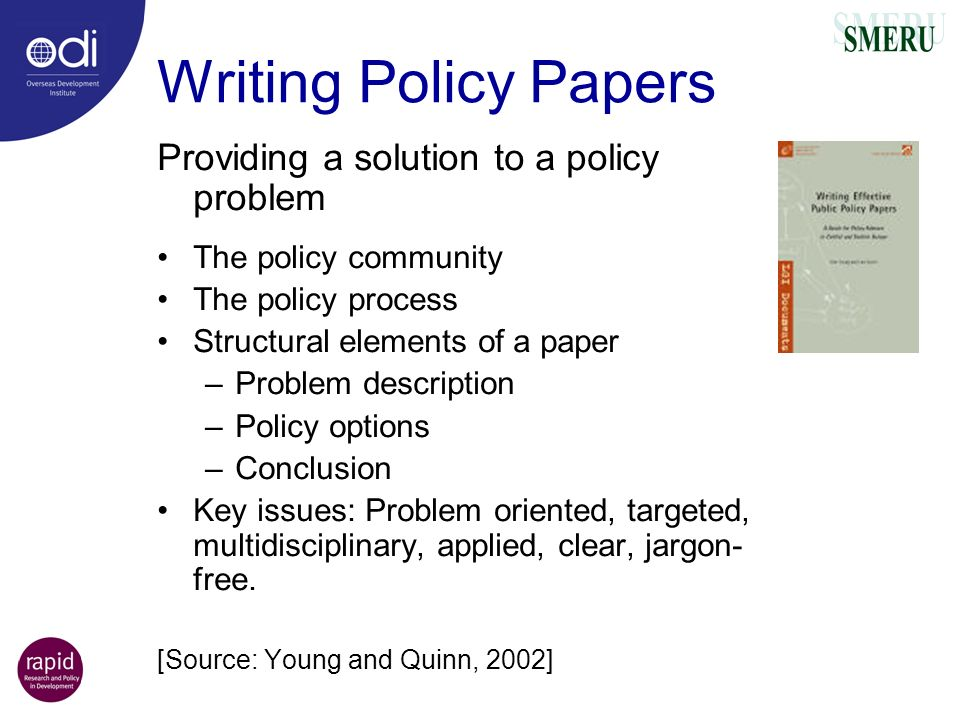 Writing Policy Papers Providing a solution to a policy problem
