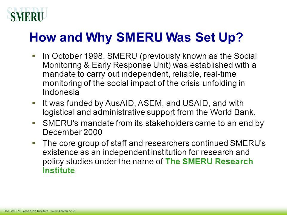 How and Why SMERU Was Set Up