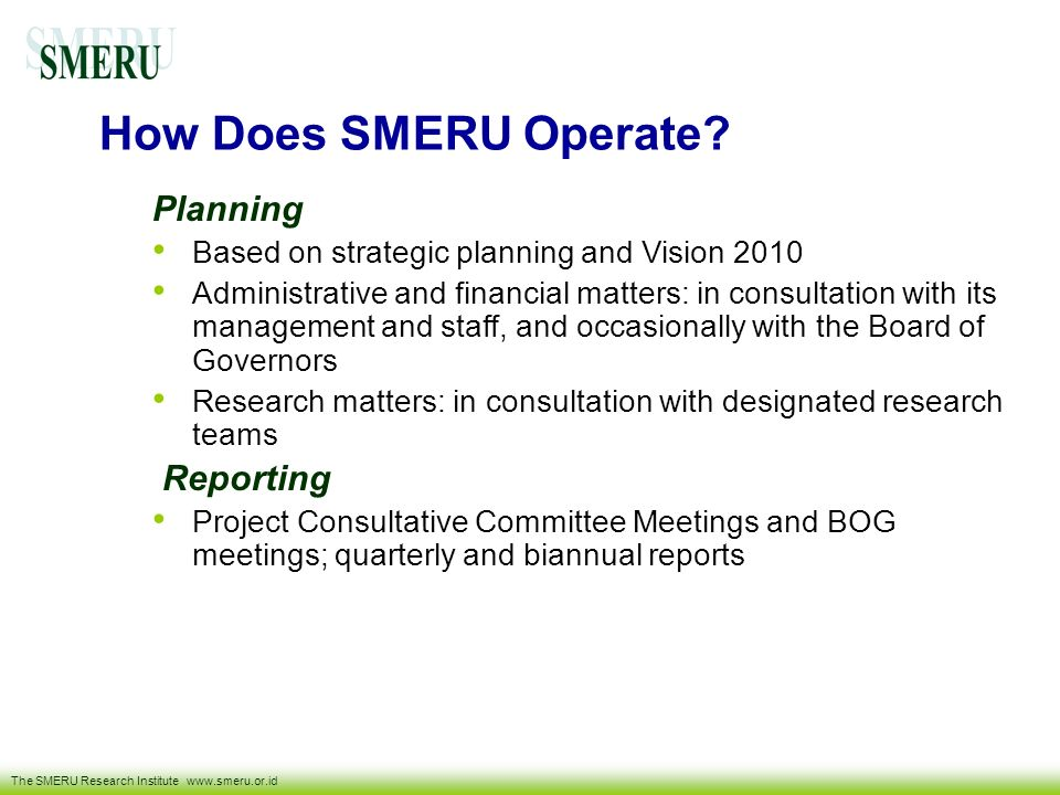 How Does SMERU Operate Planning Reporting