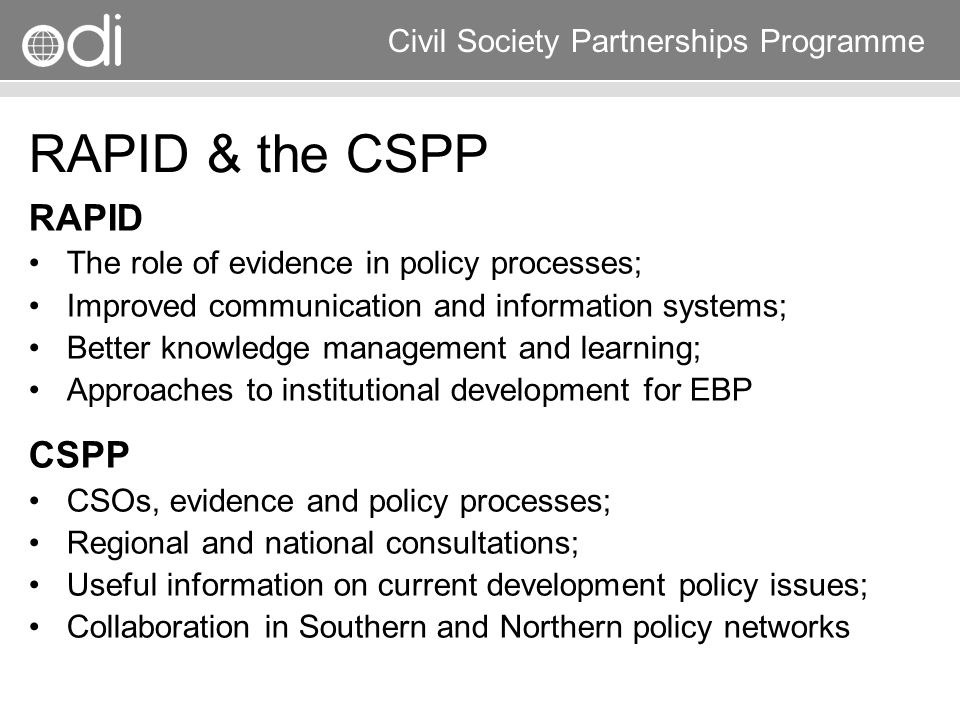 RAPID & the CSPP RAPID CSPP The role of evidence in policy processes;
