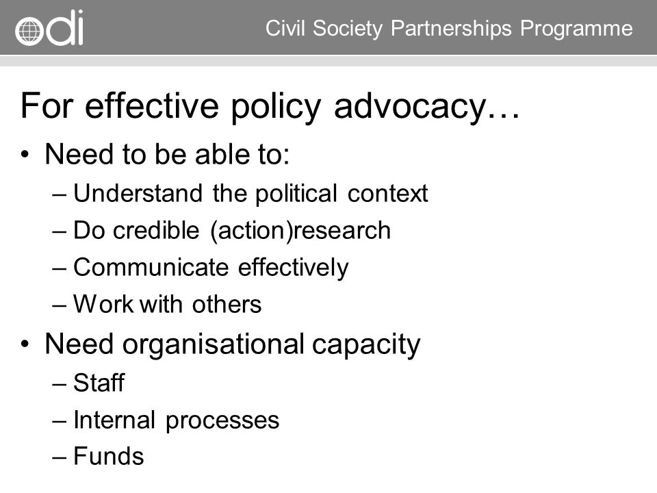For effective policy advocacy…