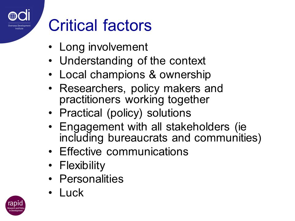 Critical factors Long involvement Understanding of the context