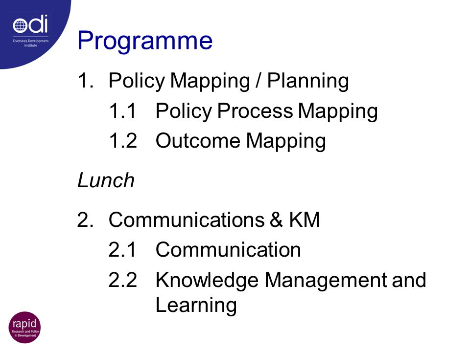 Programme 1. Policy Mapping / Planning 1.1 Policy Process Mapping