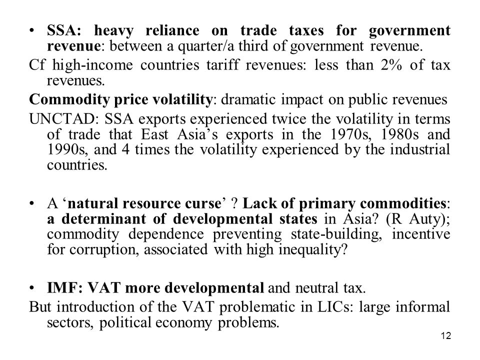 SSA: heavy reliance on trade taxes for government revenue: between a quarter/a third of government revenue.