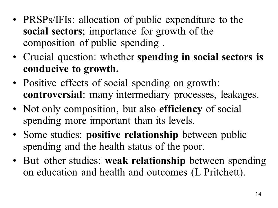 PRSPs/IFIs: allocation of public expenditure to the social sectors; importance for growth of the composition of public spending .