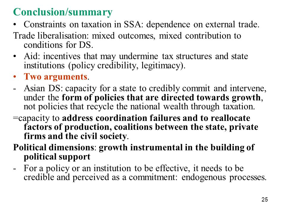 Conclusion/summary Constraints on taxation in SSA: dependence on external trade.