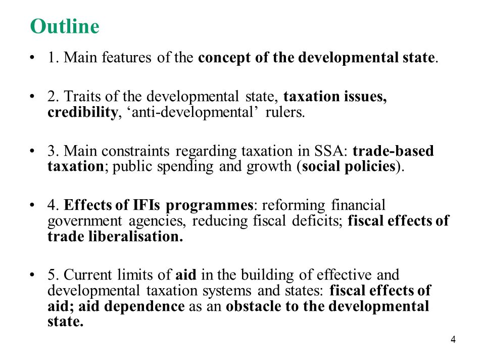Outline 1. Main features of the concept of the developmental state.