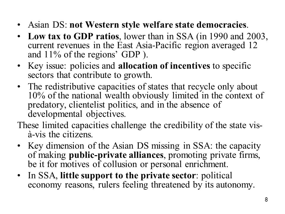 Asian DS: not Western style welfare state democracies.