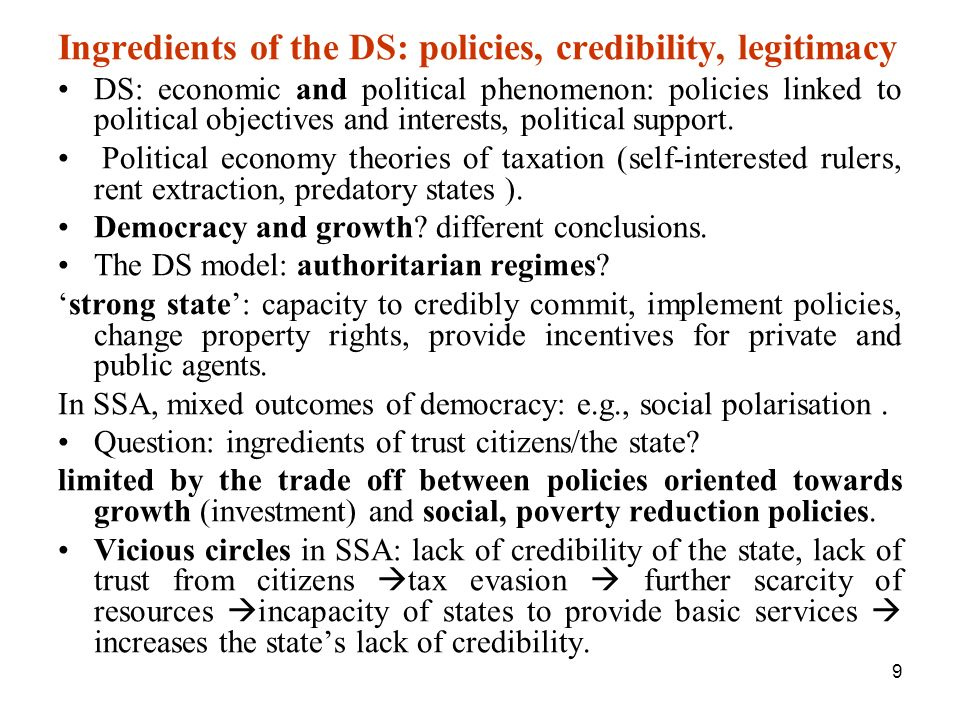 Ingredients of the DS: policies, credibility, legitimacy