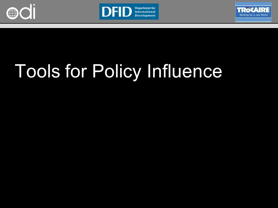 Tools for Policy Influence