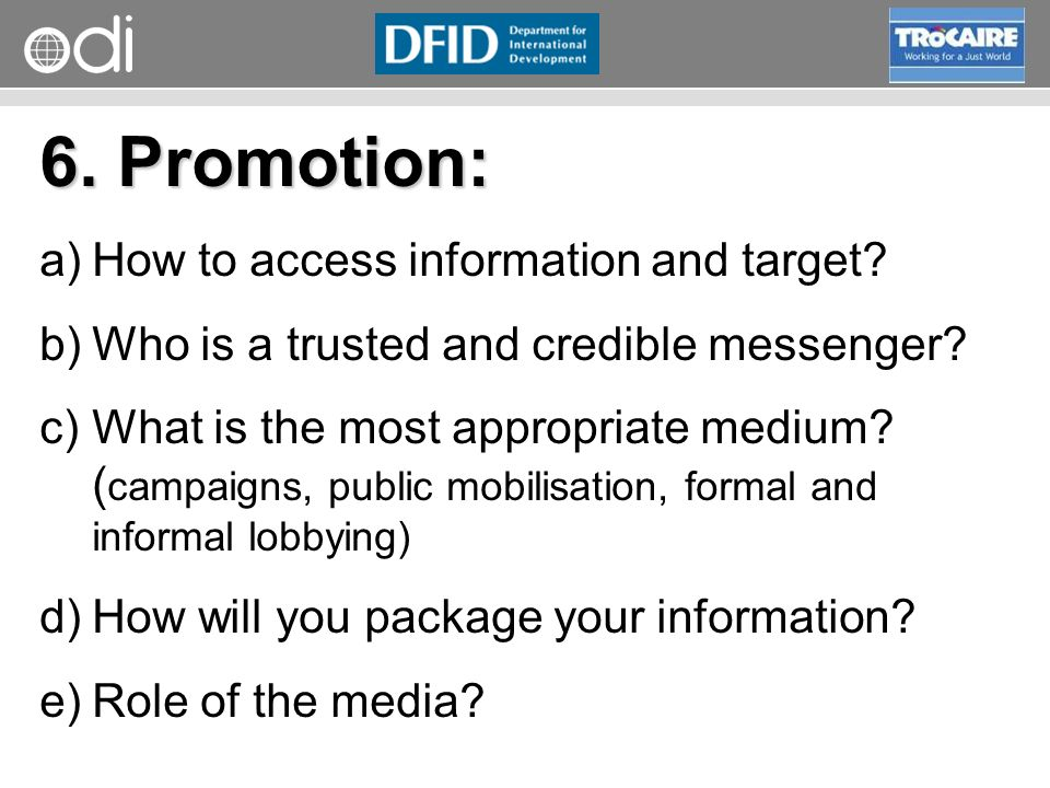 6. Promotion: How to access information and target