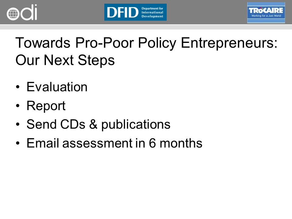 Towards Pro-Poor Policy Entrepreneurs: Our Next Steps