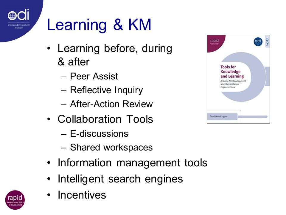Learning & KM Learning before, during & after Collaboration Tools