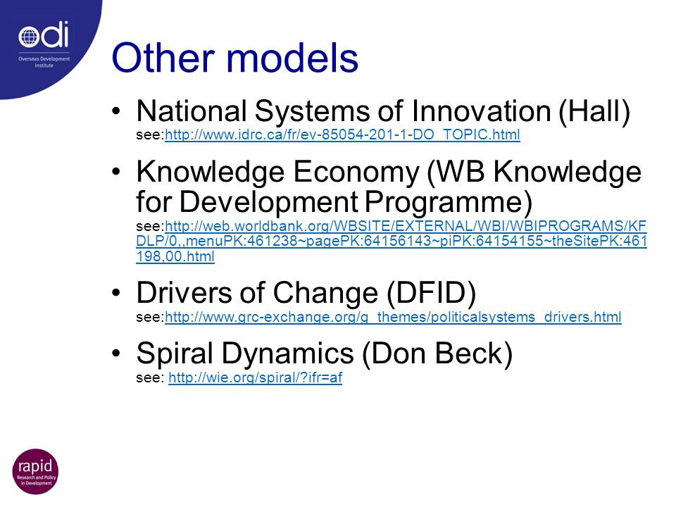 Other models National Systems of Innovation (Hall) see:http://www.idrc.ca/fr/ev-85054-201-1-DO_TOPIC.html.