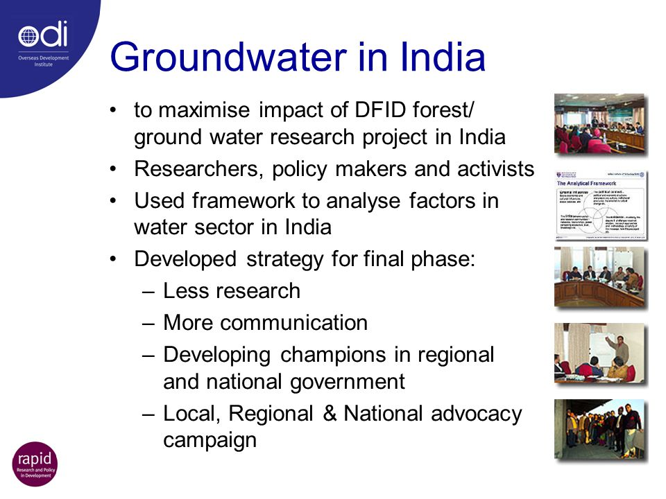 Groundwater in India to maximise impact of DFID forest/ ground water research project in India. Researchers, policy makers and activists.