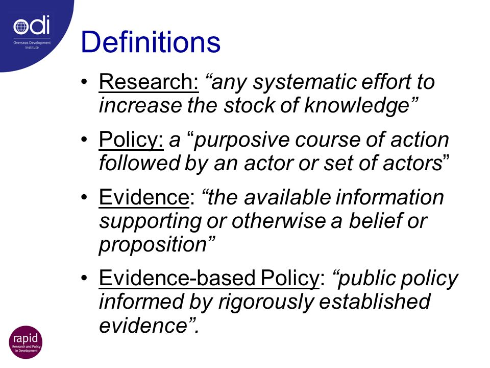 Definitions Research: any systematic effort to increase the stock of knowledge