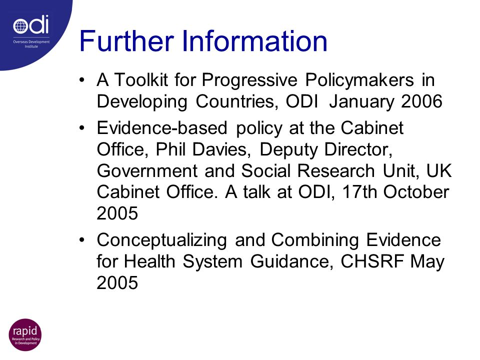Further Information A Toolkit for Progressive Policymakers in Developing Countries, ODI January 2006.