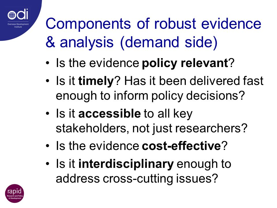 Components of robust evidence & analysis (demand side)