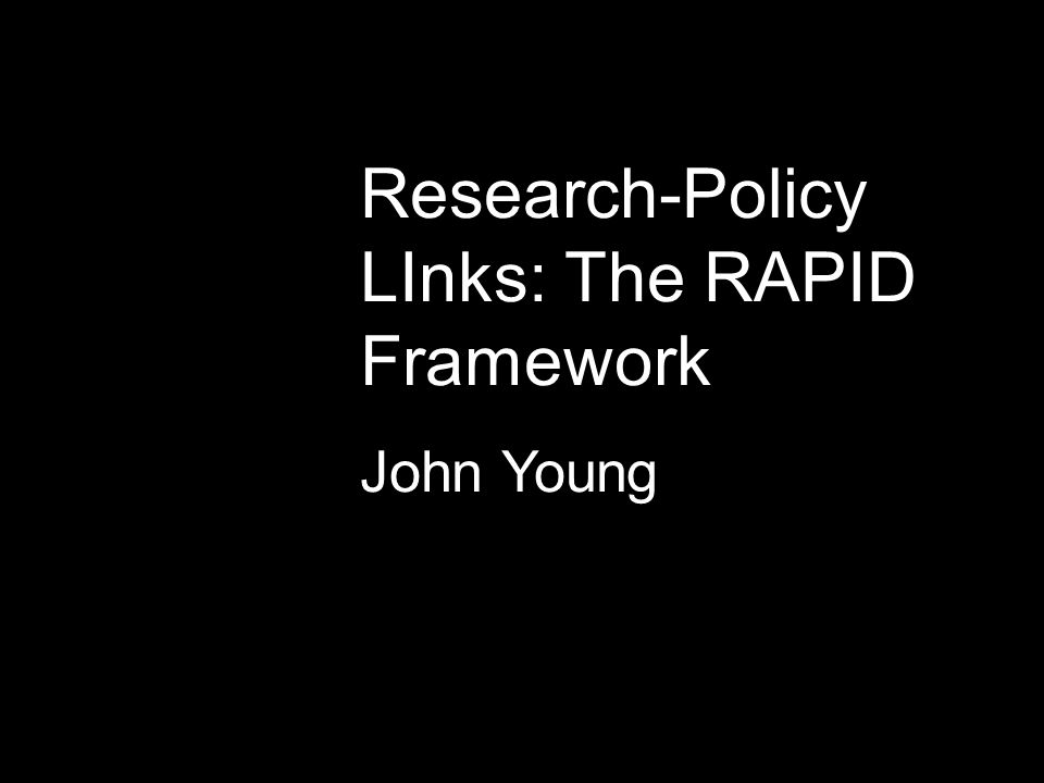 Research-Policy LInks: The RAPID Framework