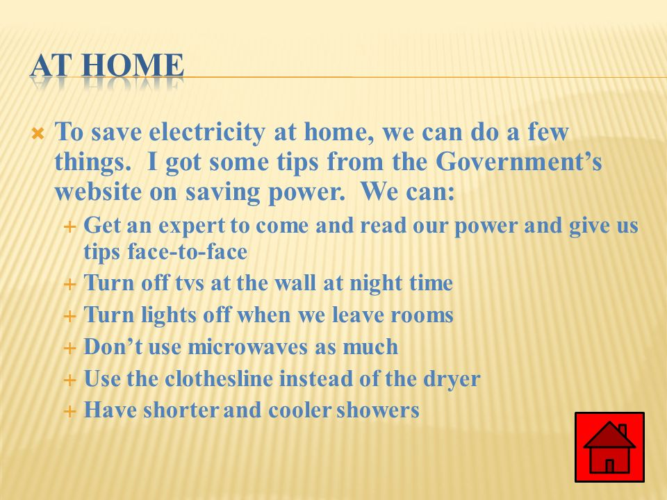 At Home To Save Electricity At Home, We Can Do A Few Things. I