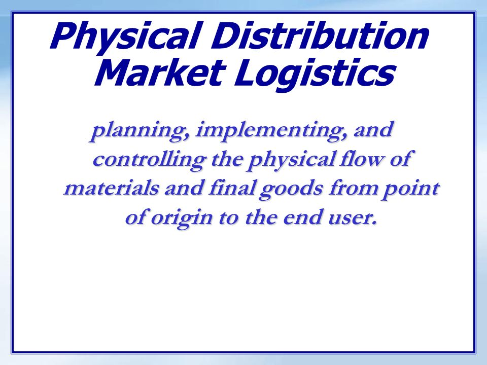 logistics and phyical distribution essay Previously published as international journal of physical distribution issue of best papers of physical distribution & logistics management.