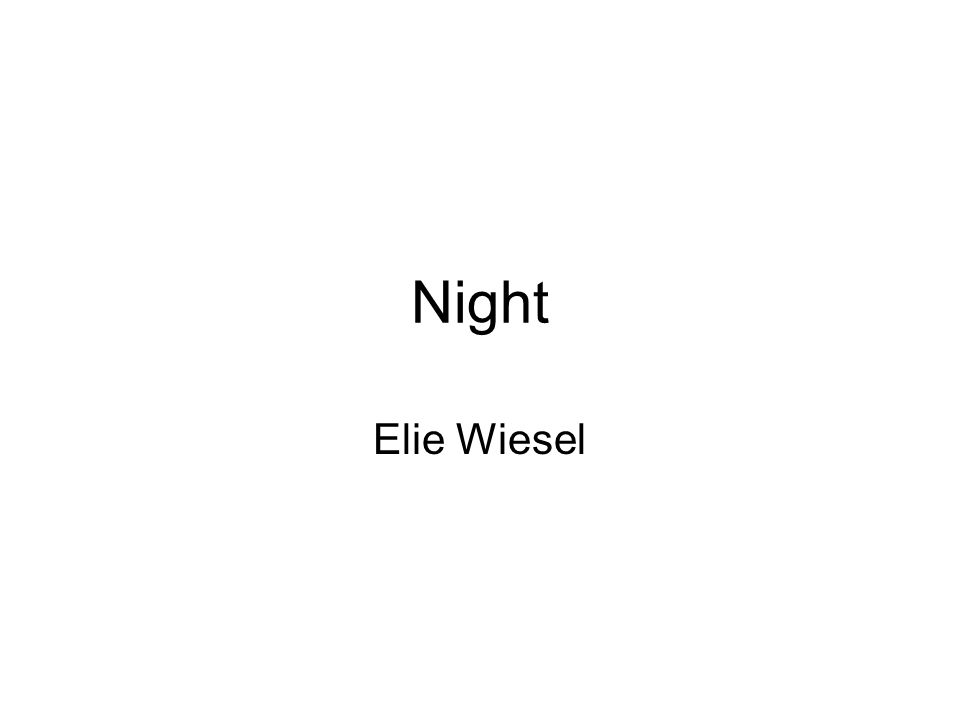 The Theme of Darkness in Night by Elie Wiesel Essay Sample