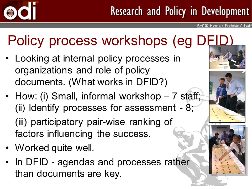 Policy process workshops (eg DFID)