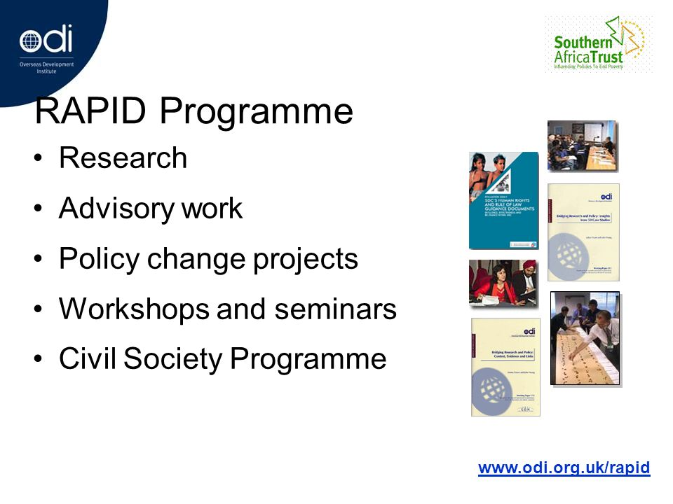 RAPID Programme Research Advisory work Policy change projects