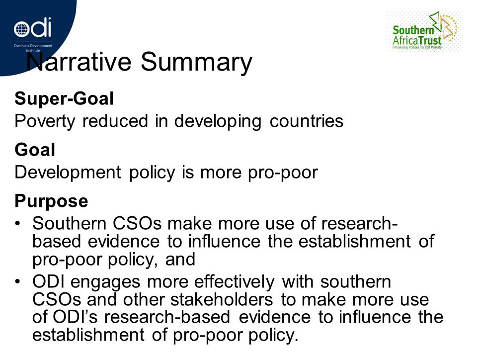 Narrative Summary Super-Goal Poverty reduced in developing countries