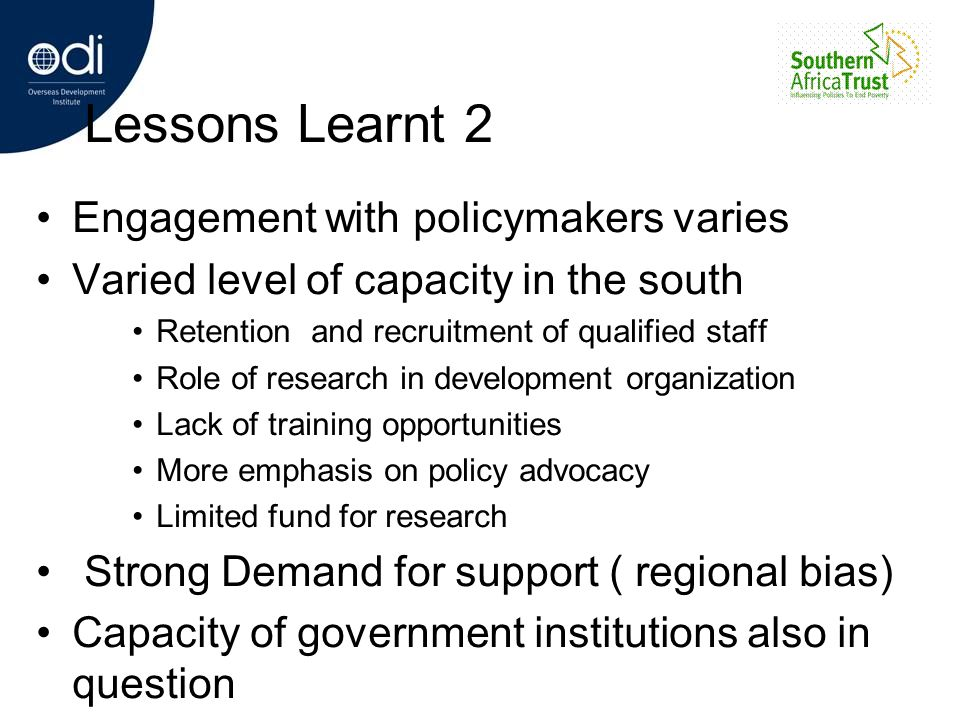 Lessons Learnt 2 Engagement with policymakers varies