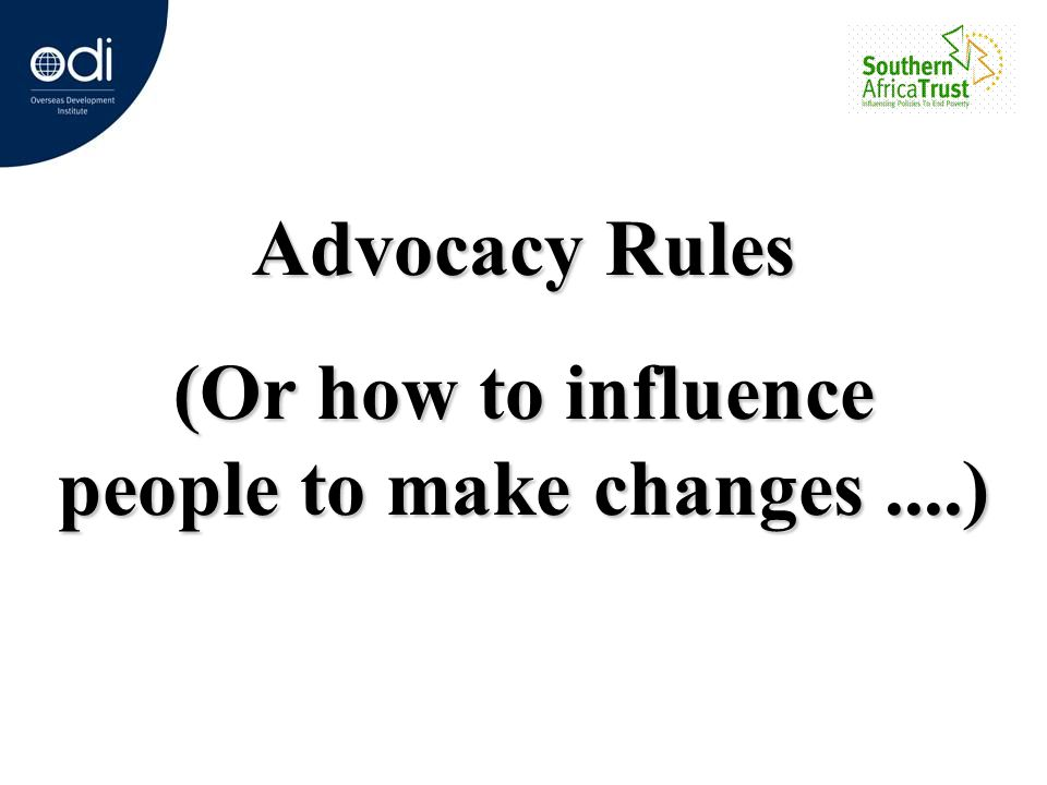 (Or how to influence people to make changes ....)