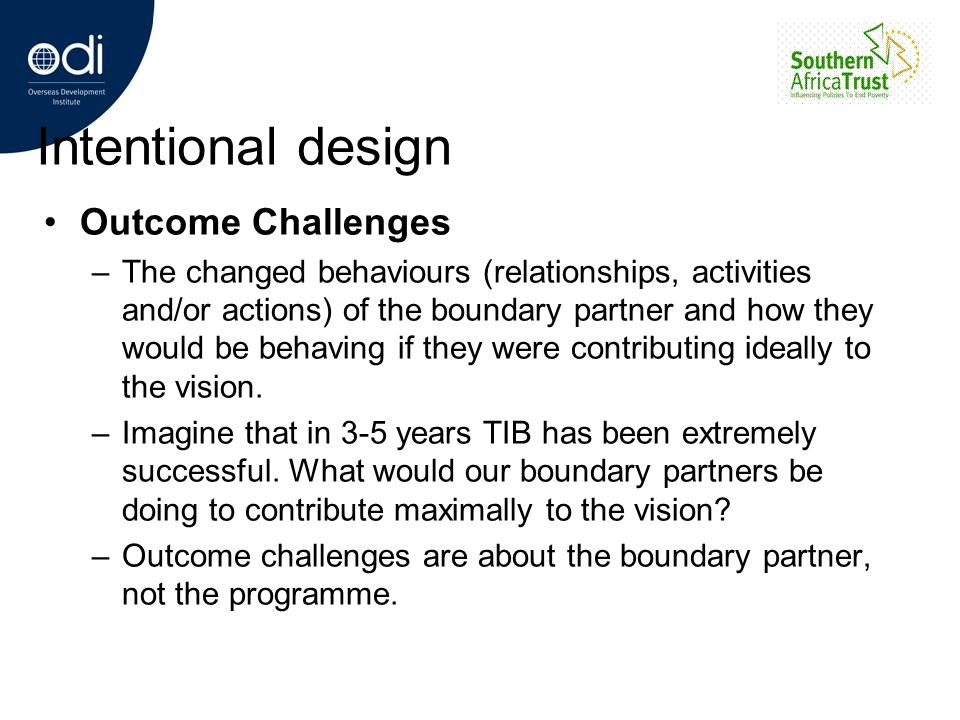 Intentional design Outcome Challenges