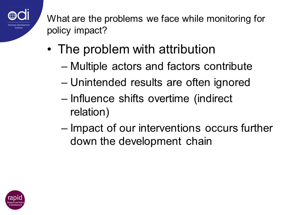 What are the problems we face while monitoring for policy impact