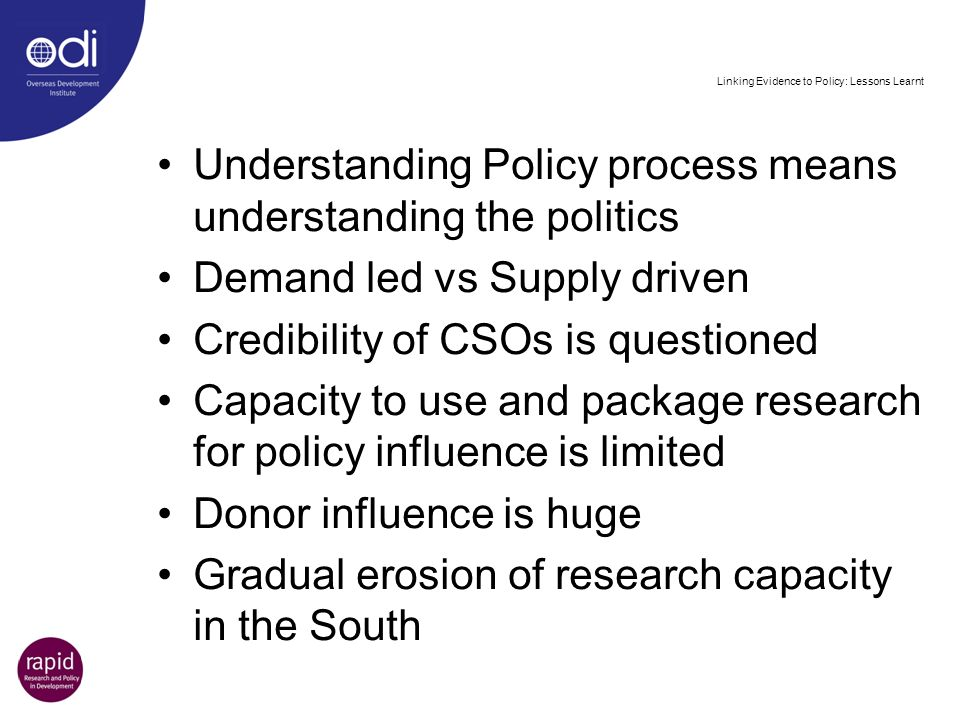 Linking Evidence to Policy: Lessons Learnt