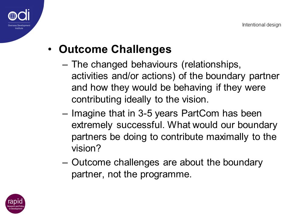 Intentional design Outcome Challenges.