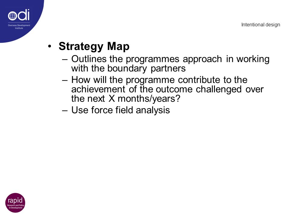 Intentional design Strategy Map. Outlines the programmes approach in working with the boundary partners.