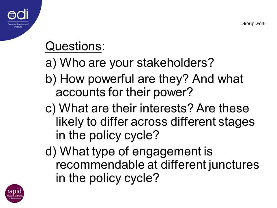 a) Who are your stakeholders