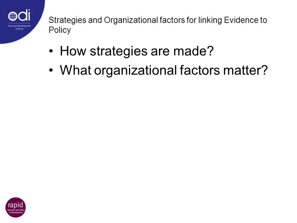 Strategies and Organizational factors for linking Evidence to Policy