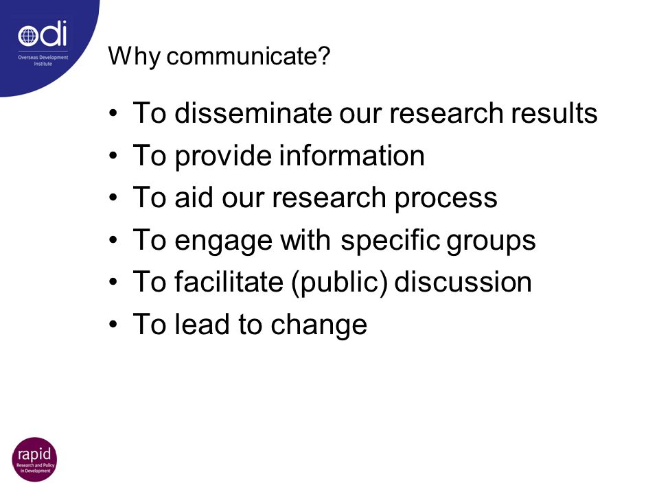 To disseminate our research results To provide information