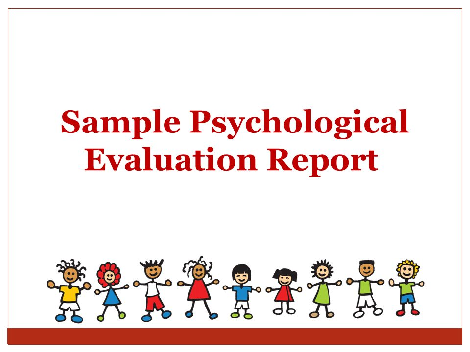 Psychological Evaluation Full Psychological Report Sample Sample