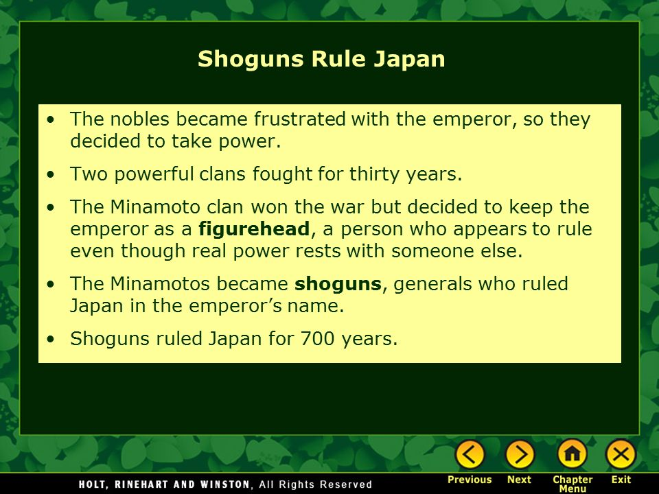 Shoguns Rule Japan The nobles became frustrated with the emperor, so they decided to take power. Two powerful clans fought for thirty years.