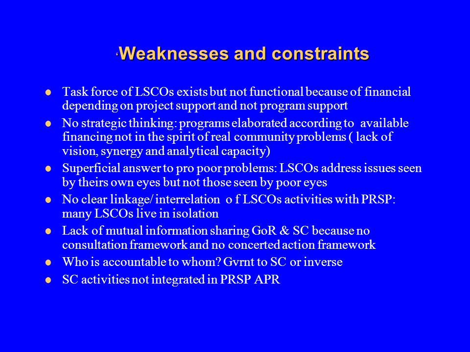 'Weaknesses and constraints