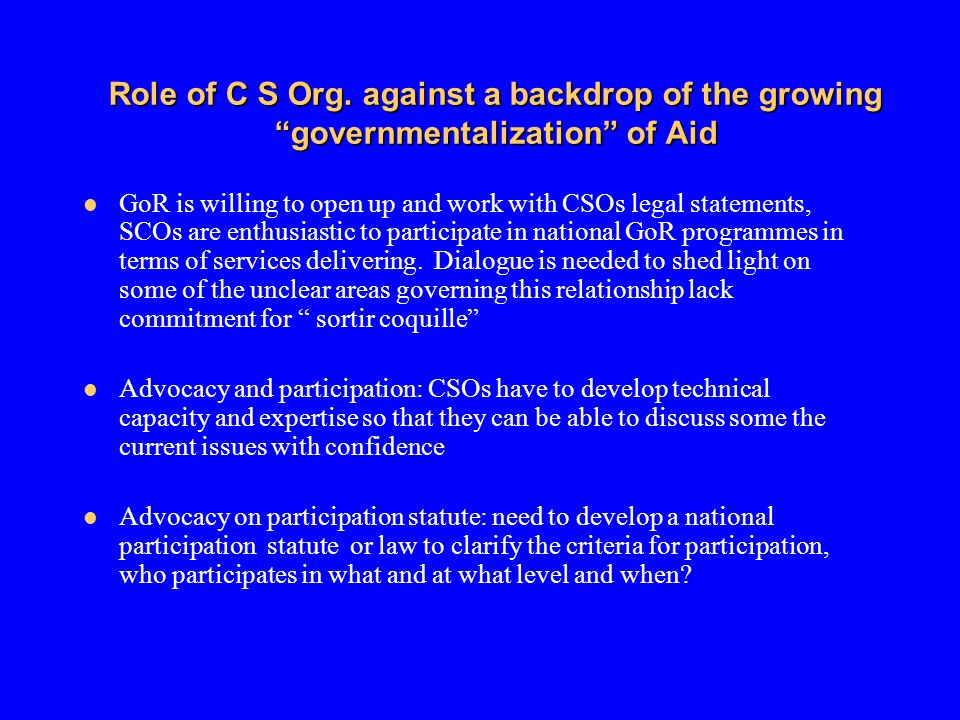 Role of C S Org. against a backdrop of the growing governmentalization of Aid